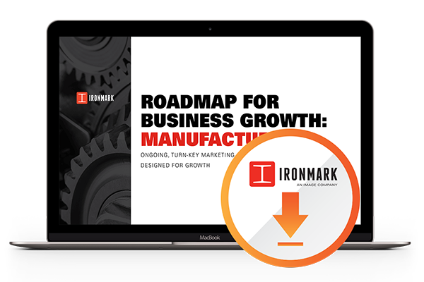 Roadmap for Manufacturer Business Growth | Ironmark, Annapolis Junction, MD